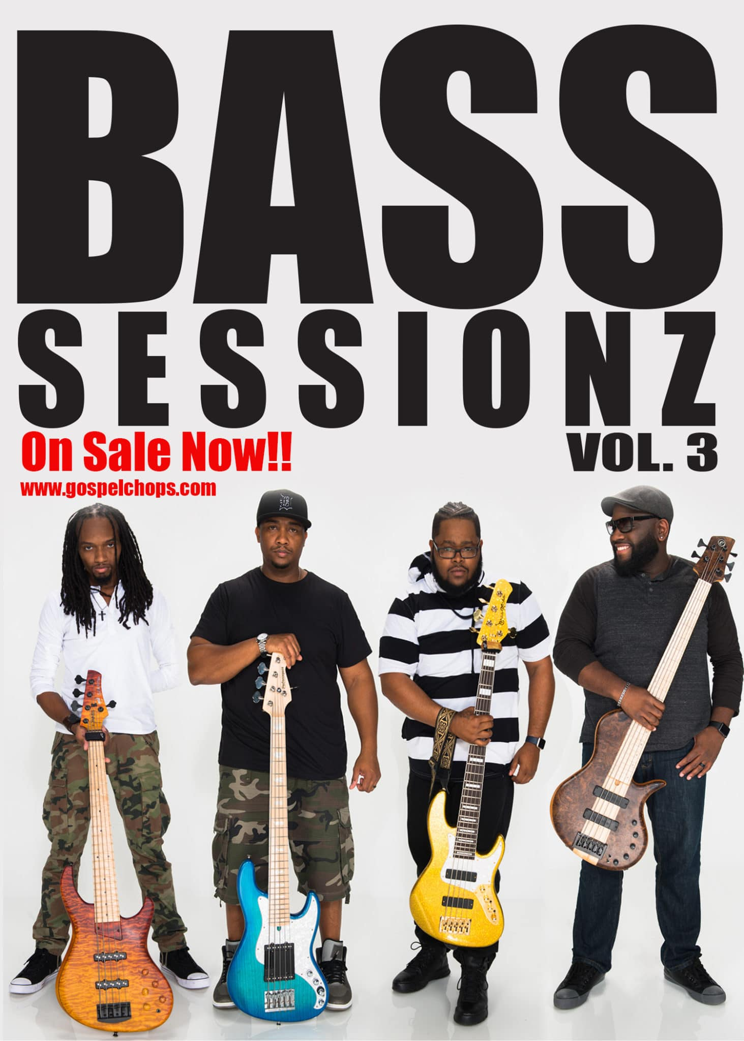 BASS SESSIONZ VOL  3 ON SALE NOW | GospelChops