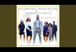 "Desmond Roberson ""Strength"""