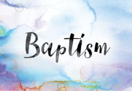 Baptism: Meaning and Significance