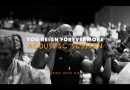 You Reign Forevermore feat. Hope Godwin